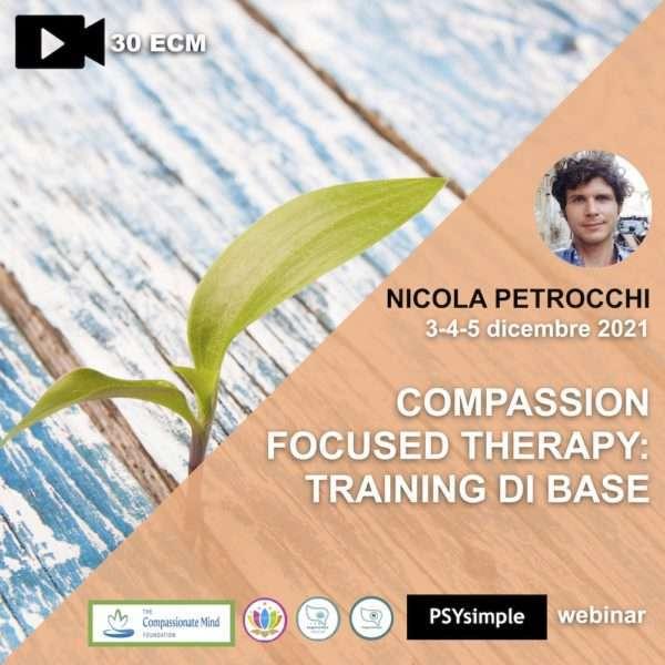 petrocchi, ECM, CFT, compassion, compassion focused therapy, training avanzato, secondo livello, psysimple, tages onlus