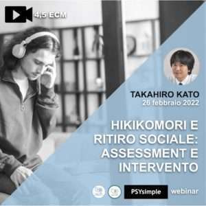 Kato, hikikomori, ritiro sociale, psysimple, tages